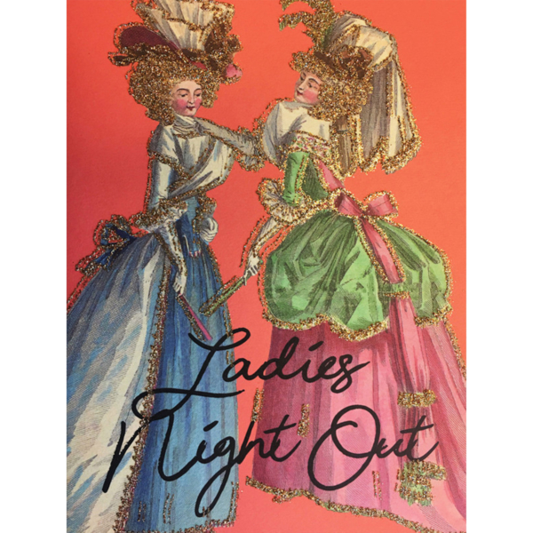 Ladies Night Out Greetings Card